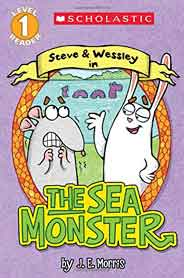Scholastic Reader Level 1 The Sea Monster A Steve and Wessley Reader