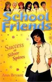 School Friends: Success At Silver Spires