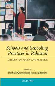 Schools and Schooling Practices in Pakistan