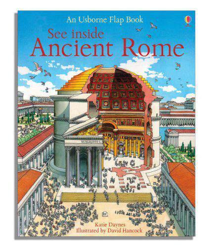 See Inside Ancient RomeUsborne Flap Books