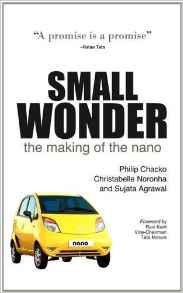 Small Wonder: The Authorised Story Of The Making Of The Nano