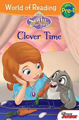 Sofia the First: Clover Time (World of Reading: Level Pre-1)