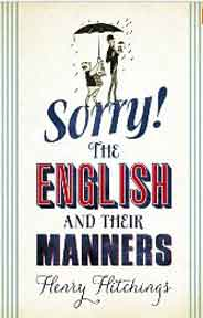 Sorry The English and Their Manners