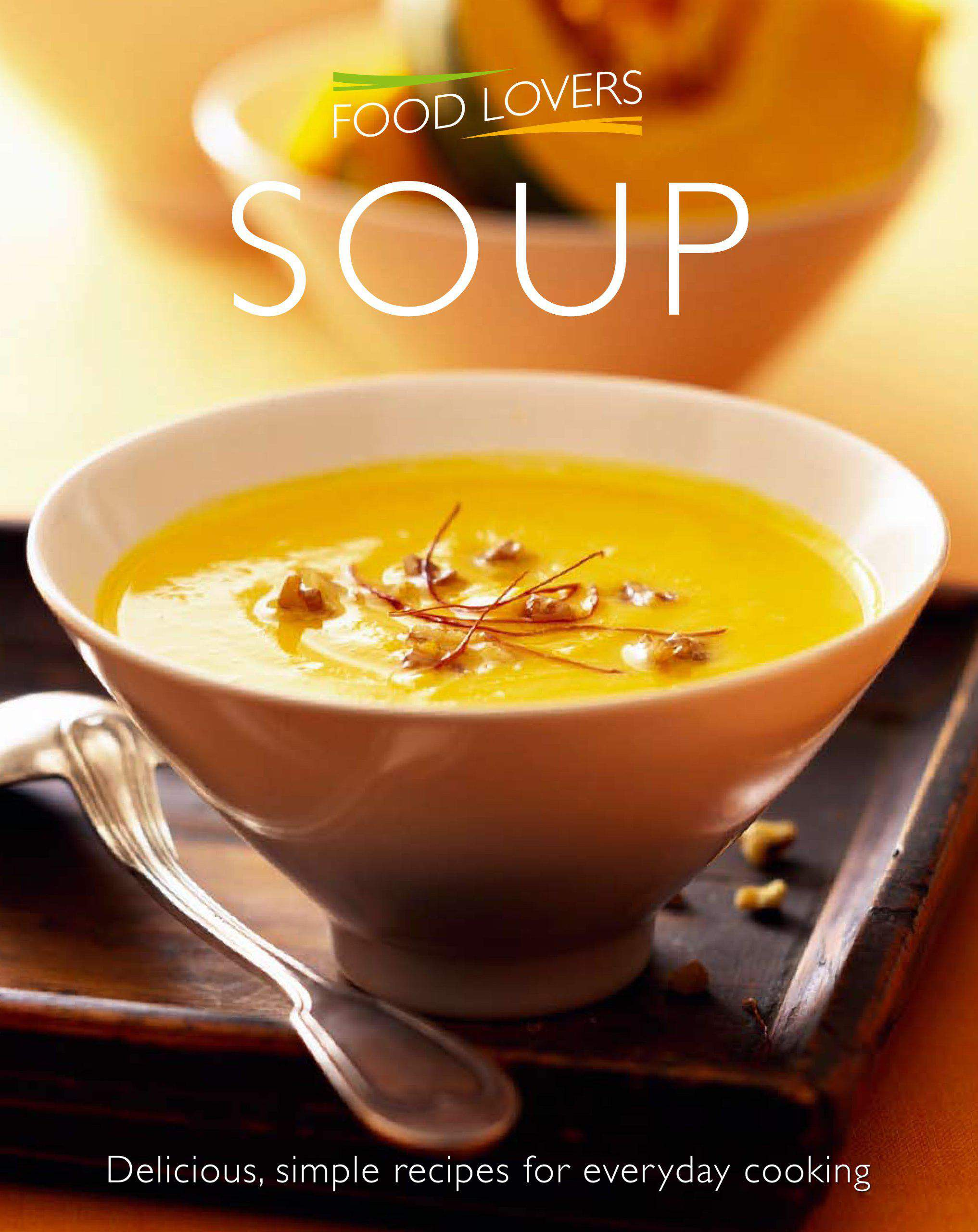 Soup Food Lovers Simply