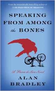 Speaking from Among the Bones A Flavia de Luce Novel