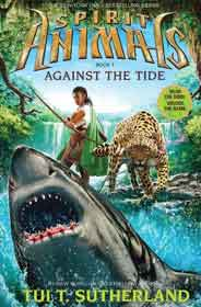 Spirit Animals Book Five Against the Tide -