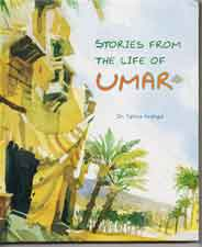 Stories from the life of Umar S A W -