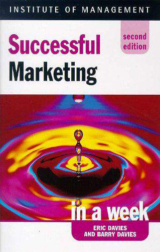 Successful Marketing In A Week  2nd Edition