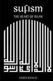 Sufism Heart Of Islam