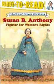 Susan B Anthony  Fighter for Womens Rights