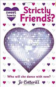 Sweet Hearts Book 2: Strictly Friends