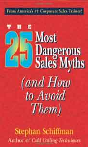 The 25 Most Dangerous Sales Myths
