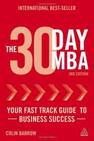 The 30 Day MBA Your Fast Track Guide to Business Succe