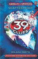 The 39 Clues Cahills vs Vespers Book 4: Shatterproof
