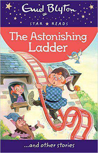 The Astonishing Ladder Enid Blyton Star Reads Series 1 Paperback