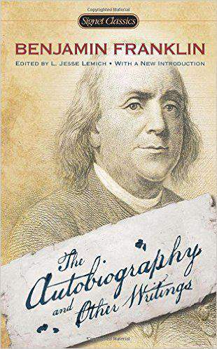 The Autobiography and Other Writings Signet