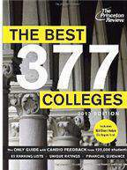 The Best 377 Colleges 2013 Edition