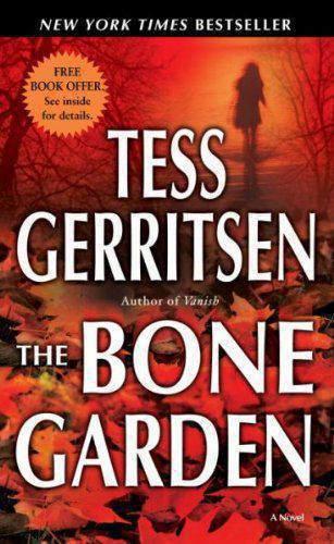 The Bone Garden A Novel