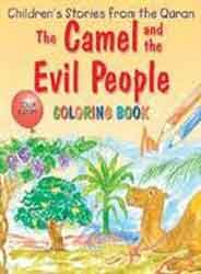 The Camel And The Evil People: Quran Stories Coloring Book