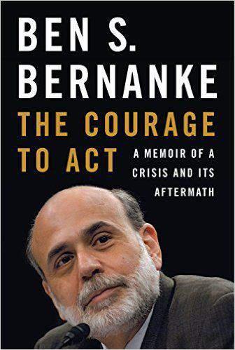 The Courage to Act A Memoir of a Crisis