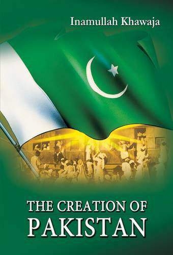 The Creation of Pakistan