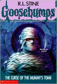 The Curse of the Mummy's Tomb (Goosebumps )