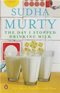 The Day I Stopped Drinking Milk: Life Stories from Here and There -