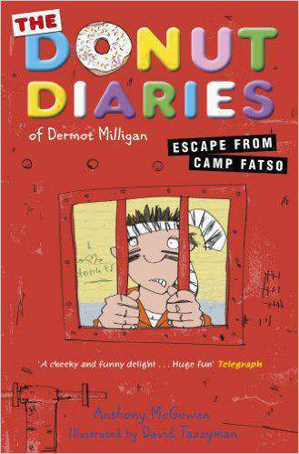 The Donut Diaries Escape from Camp Fatso Book Three -