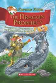 The Dragon Prophecy Geronimo Stilton and the Kingdom of Fantasy     -