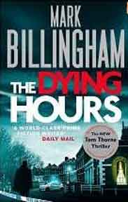 The Dying Hours Tom Thorne Novels