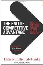 The End of Competitive Advantage How to Keep Your Strategy Moving as Faas Your Business