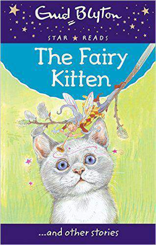 The Fairy Kitten Enid Blyton Star Reads Series 2