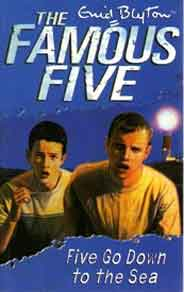 The Famous Five  12 Five Go Down To The Sea