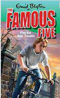 The Famous Five 8 Five Get Into Trouble