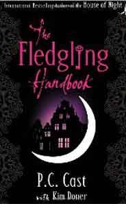 The Fledgling Handbook House of Night