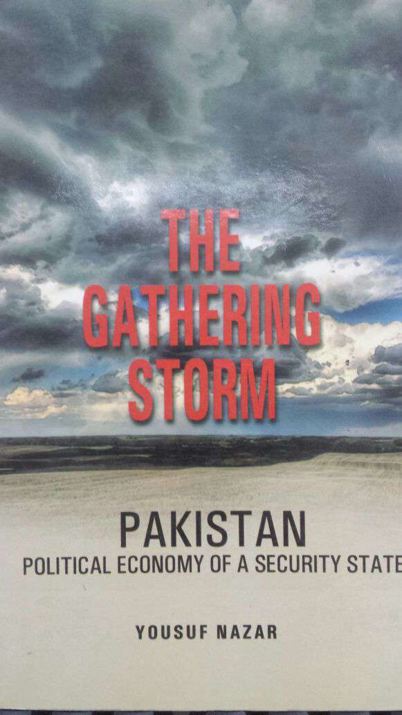 The Gathering Storm Pakistan Political Economy of a Security State