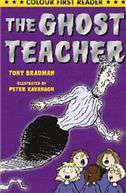The Ghost Teacher Colour First Reader