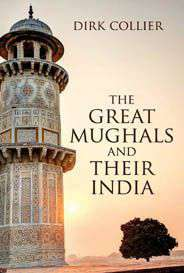 The Great Mughals and their India