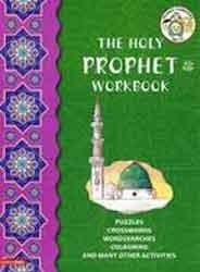 The Holy Prophet PBUH Workbook