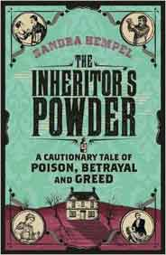The Inheritors Powder: A Cautionary Tale of Poison Betrayal and Greed -