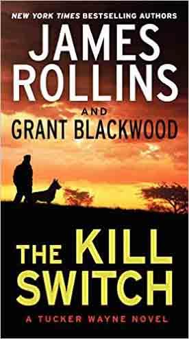The Kill Switch A Tucker Wayne -