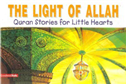 The Light Of Allah Quran ories For Little Hearts
