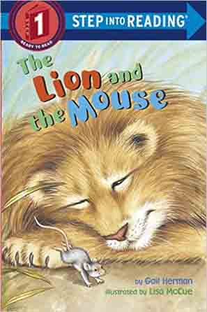 The Lion and the Mouse Step Into Reading Step 1 --