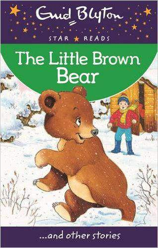 The Little Brown Bear Enid Blyton Star Reads Series 4 -