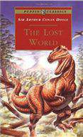 The Lost World Being an Account of the Recent Amazing Adventure -