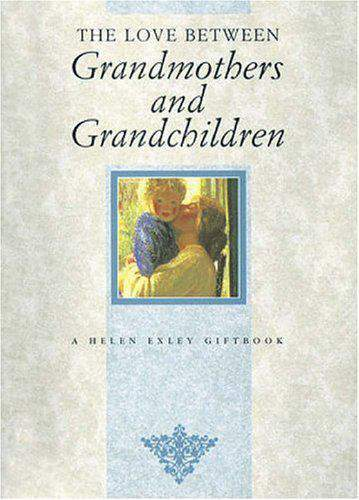 The Love Between Grandmother