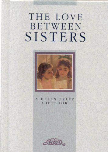 The Love Between Sisters