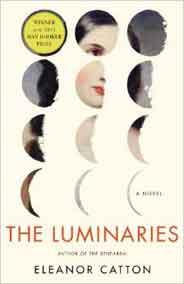 The Luminaries: -   (A Novel)
