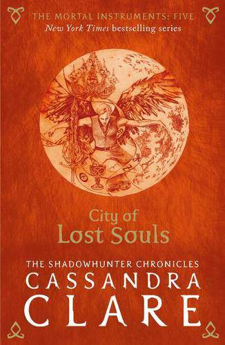 The Mortal Instruments 5 City of Lost Souls