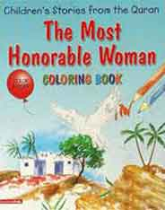 The Most Honourable Woman Quran Stories Coloring Book